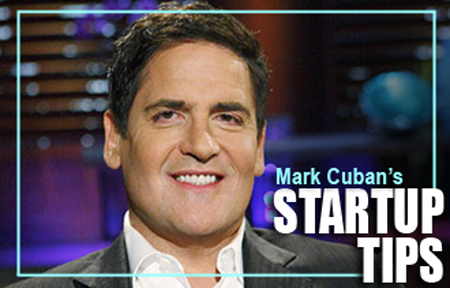 Entrepreneur Mark Cuban from Shark Tank talks Startup tips
