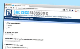 Success Blossoms Entrepreneur Reader Survey