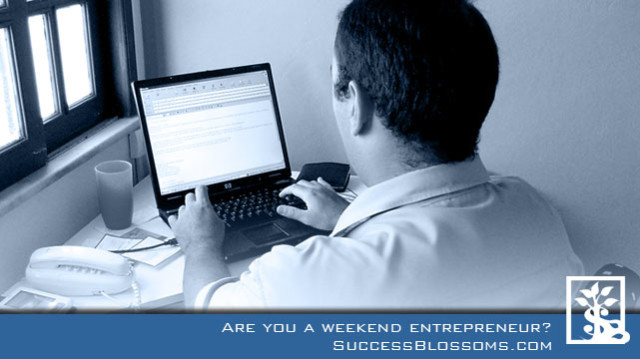 Are you a Weekend Entrepreneur
